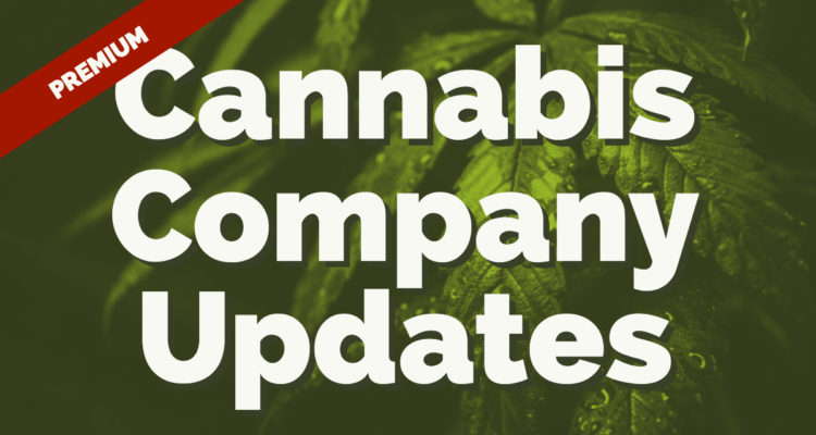 Cannabis Company Updates! February 25, 2019